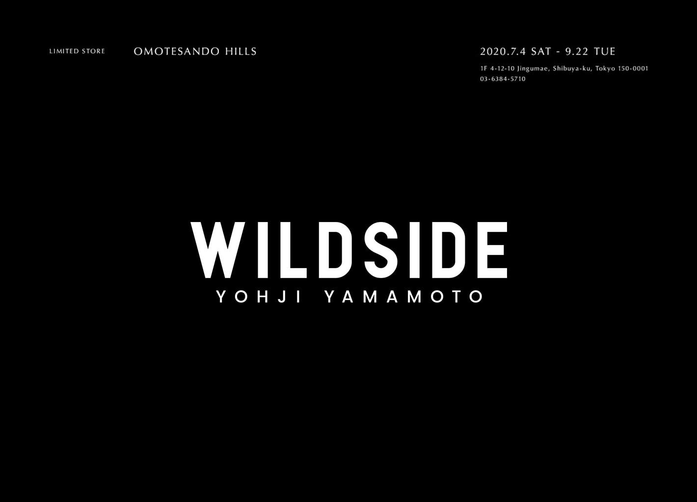 WILDSIDE YOHJI YAMAMOTO 表参道ヒルズ
