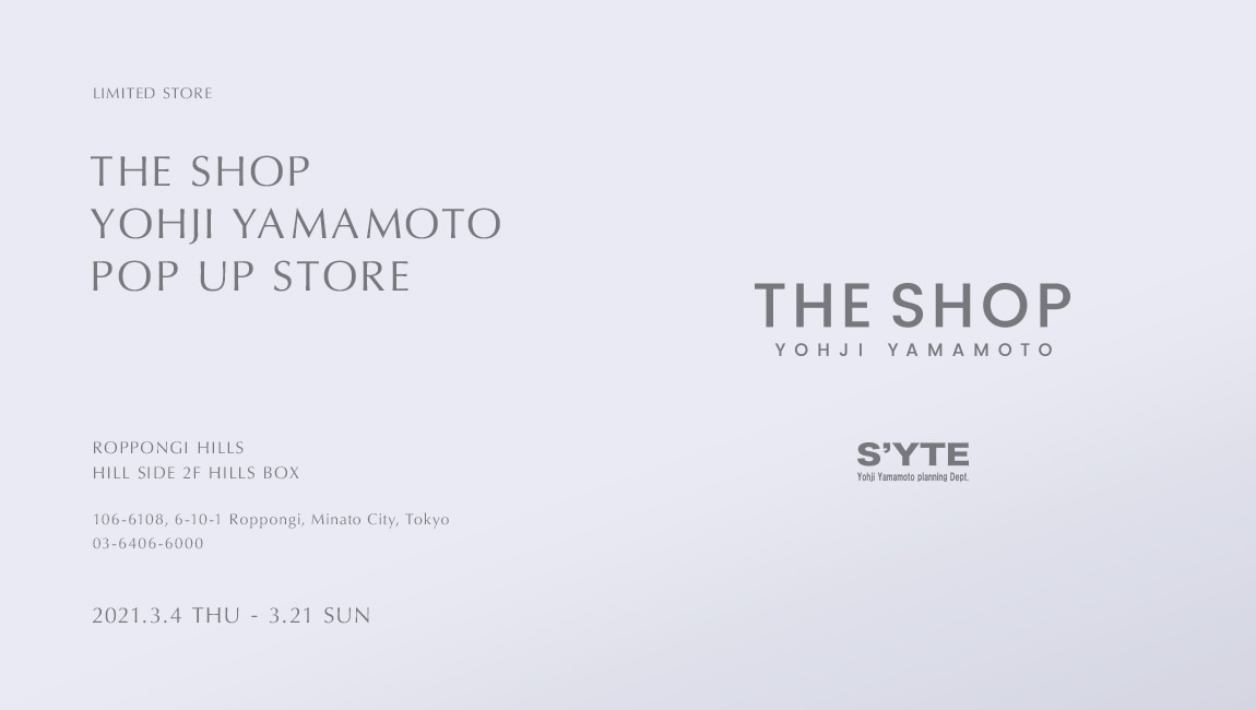 THE SHOP YOHJI YAMAMOTO POP UP STORE