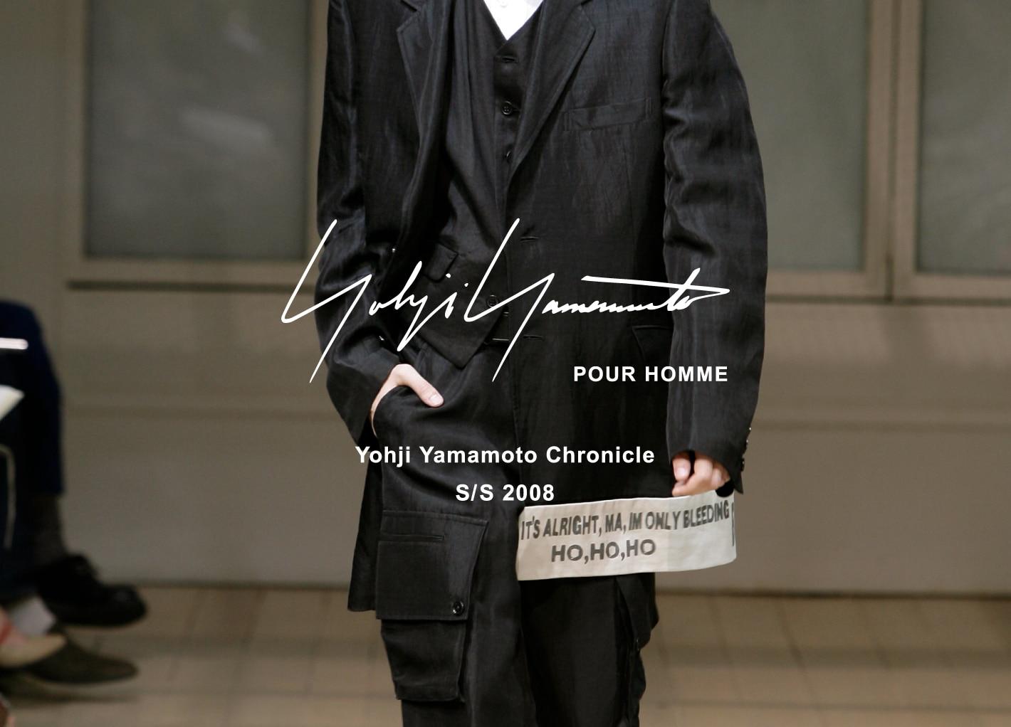 Yohji Yamamoto Chronicle – POUR HOMME SS 2008