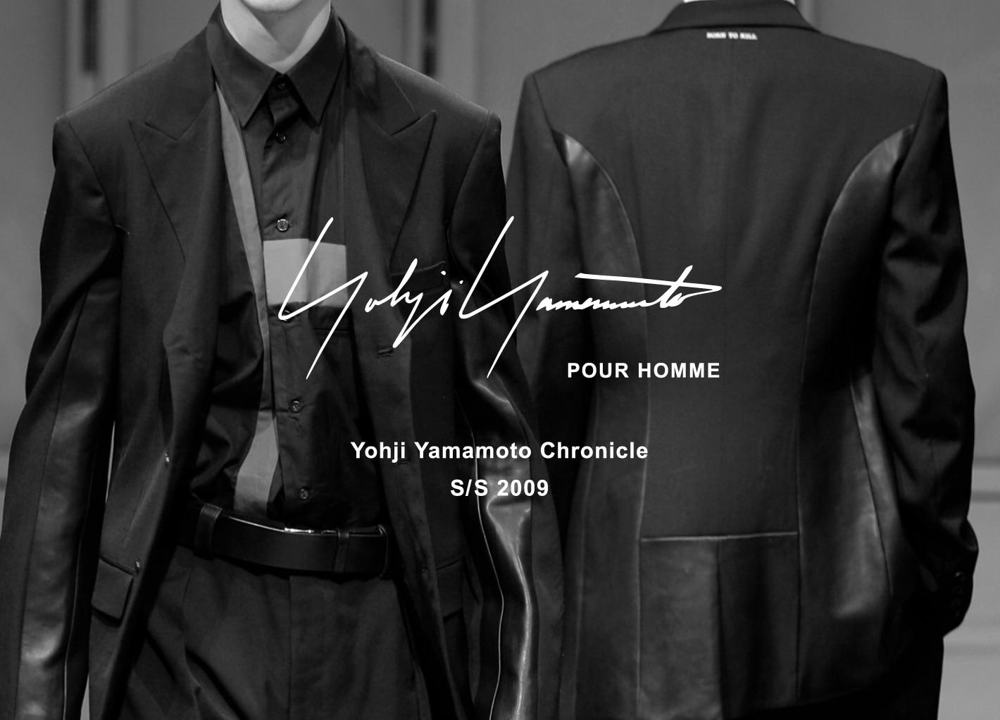 Yohji Yamamoto Chronicle – POUR HOMME SS 2009