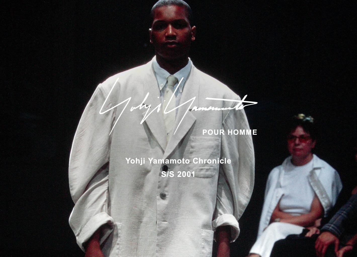 Yohji Yamamoto Chronicle – POUR HOMME S/S 2001