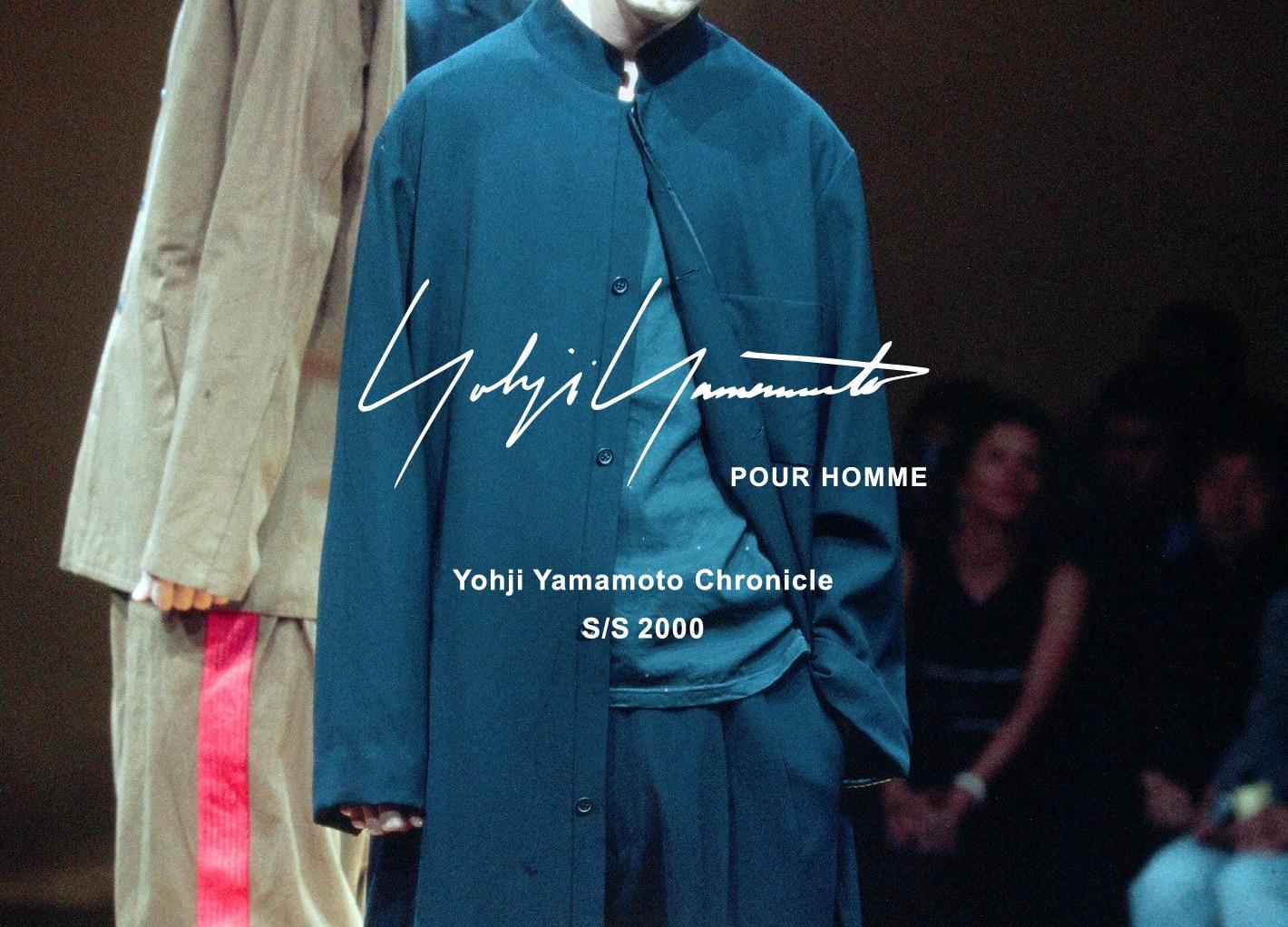 Yohji Yamamoto Chronicle – POUR HOMME SS 2000