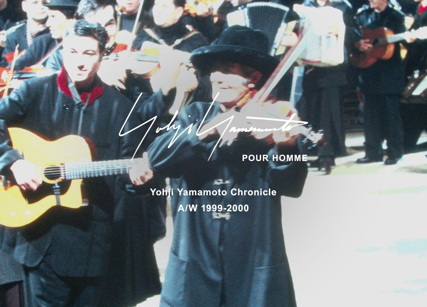 Yohji Yamamoto Chronicle – POUR HOMME AW 1999-2000